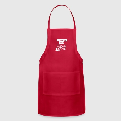 Consider this Diem Carped - Adjustable Apron