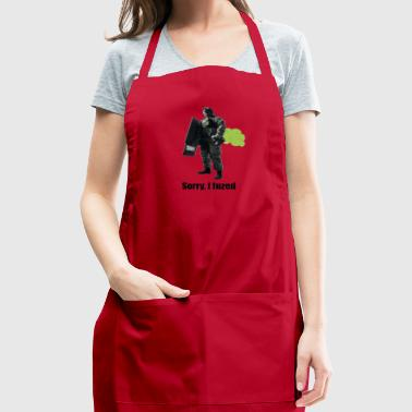 sorry i fuzed - Adjustable Apron