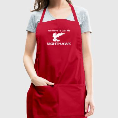 Call Me Nighthawk Step Brothers - Adjustable Apron