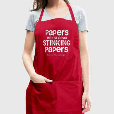 Papers me no need papers - Adjustable Apron