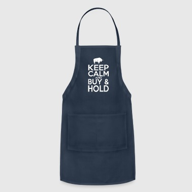 Keep Calm and Buy & Hold Tshirt Women | Men - Adjustable Apron