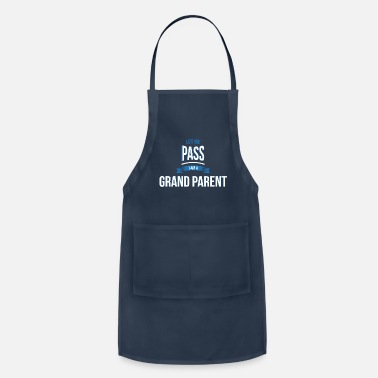Grand Parents let me pass Grand parent gift birthday - Apron