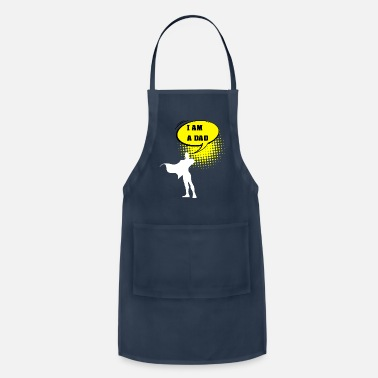 Present DAD -I am a dad - Design for a dad present for dad - Apron