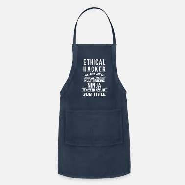 Ethical Funny Ethical Hacker Hacker or Computer Geek gift - Adjustable Apron