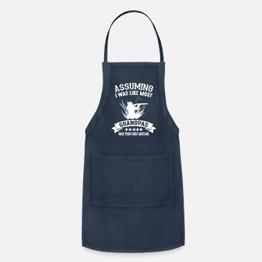 Tongue You think I'm like grandpa? Your first mistake - Adjustable Apron