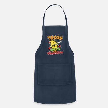 Give Cute Funny Tacos are my Valentine Taco - Apron