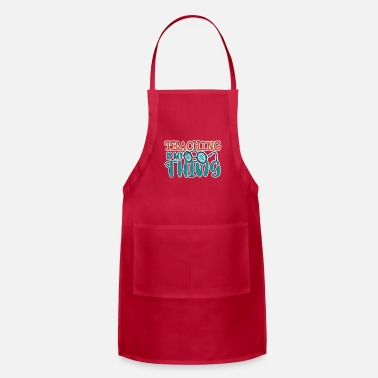 Parade teaching is my thing - Apron