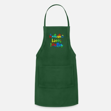 Autism Awareness Autistic Lives Matter Autism Awareness Support - Adjustable Apron