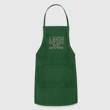 Wealth In This Summer A Bikini Figure - Adjustable Apron