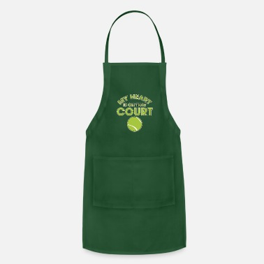 Tennis Court My Heart Is On That Court Tennis - Adjustable Apron