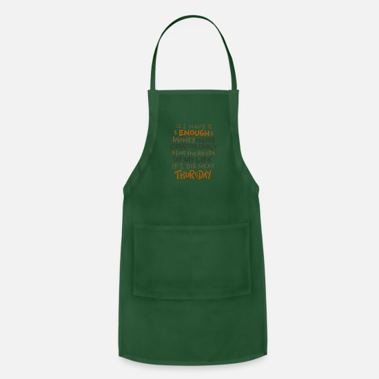 Cash Aprons - I have enough money - Apron forest green