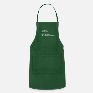 Nerd I Thought I Retired But I Found Out I Now Work For - Adjustable Apron
