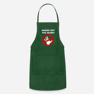 Off-brand Hands Off The Bump - Apron