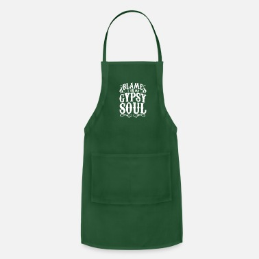 Gypsy Blame It On My Gypsy Soul - Adjustable Apron