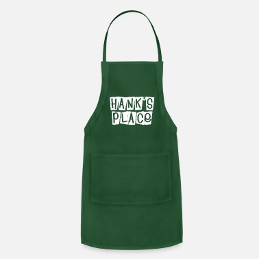 Hank Hanks place - Adjustable Apron