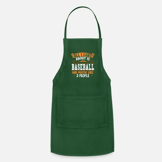 Baseball Players Aprons - All I care about is Baseball - Apron forest green