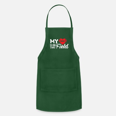 Football Field MY HEART IS ON THAT FIELD - FOOTBALL - Apron