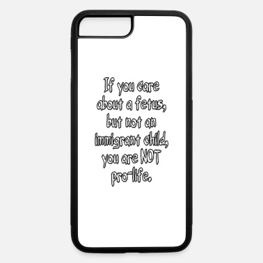 Pro Life Pro-Life - iPhone 7 & 8 Plus Case