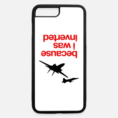 Because I Was Inverted merch - iPhone 7 & 8 Plus Case