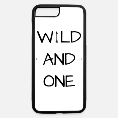 Wild Girl Wild and one - Wild Girl - Wild Boy - iPhone 7 & 8 Plus Case