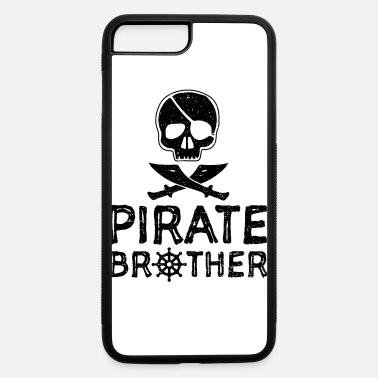 Brother Pirate Brother - Brother - iPhone 7 & 8 Plus Case