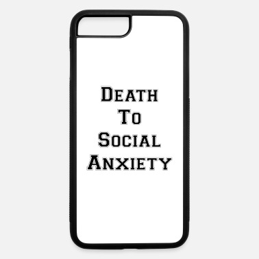 Death To Social Anxiety OG - iPhone 7 & 8 Plus Case