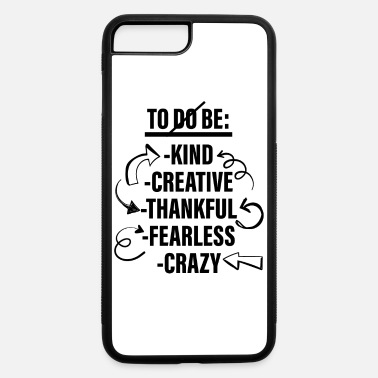List To Be List - To Do List - iPhone 7 & 8 Plus Case