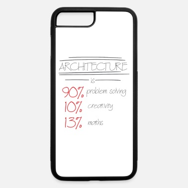 13 Maths Architecture require great skills - iPhone 7 & 8 Plus Case