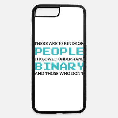 Periodic Table There Are 10 Kinds Of People ... - iPhone 7 & 8 Plus Case