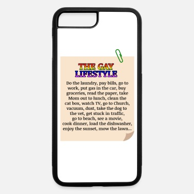 Sex Gay Lifestyle Statement LGBT - iPhone 7 & 8 Plus Case