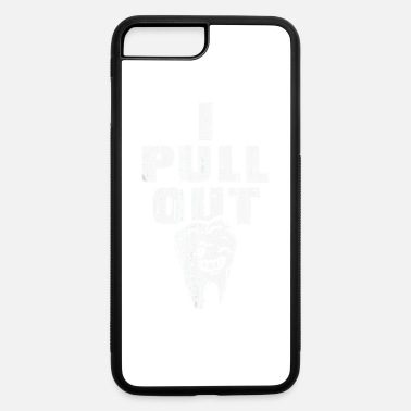 Dentist Funny i pull out dentist funny dental funny dentist - iPhone 7 & 8 Plus Case