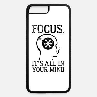 Target Focus Its All In Your Mind Funny Dart Player Brain - iPhone 7 & 8 Plus Case