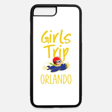 Girls Trip Holidays Vacation Orlando Trip - iPhone 7 & 8 Plus Case