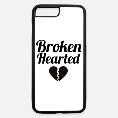 Heart Broken hearted - iPhone 7 & 8 Plus Case