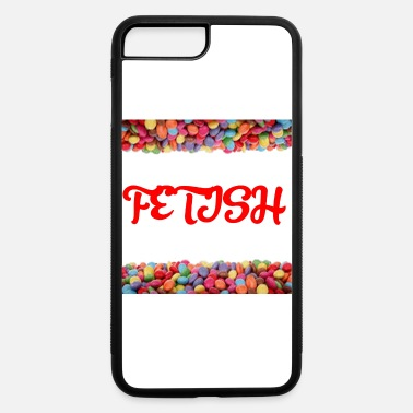 Fetish FETISH (CANDY BACKGROUND) - iPhone 7 & 8 Plus Case
