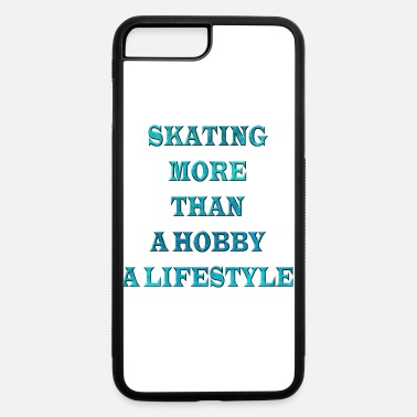 Skate Skating - iPhone 7 Plus/8 Plus Rubber Case
