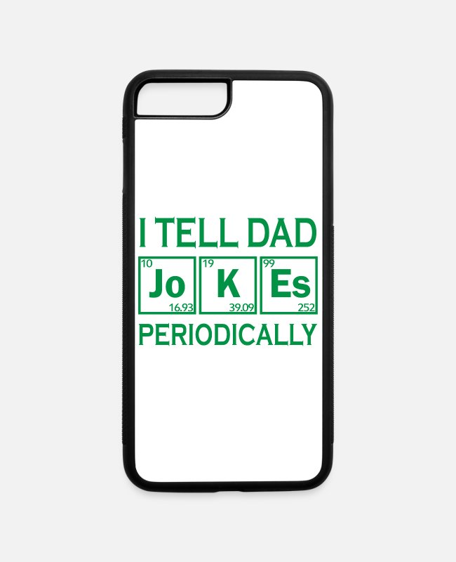 Christmas iPhone Cases - I tell dad jokes periodically Funny gift - iPhone 7 & 8 Plus Case white/black