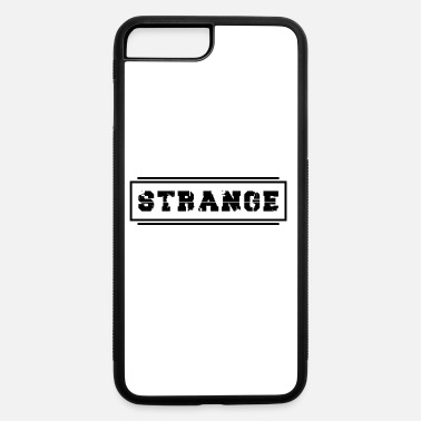 Strange Strange - iPhone 7 & 8 Plus Case