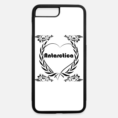 Antarctica I love Antarctica - iPhone 7 & 8 Plus Case
