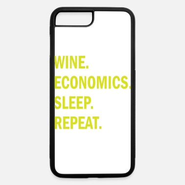 School Wine economics sleep repeat economists gift - iPhone 7 & 8 Plus Case