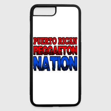 Puerto Rican Reggaeton Nation - iPhone 7 Plus/8 Plus Rubber Case