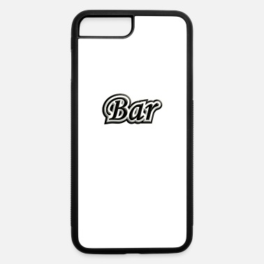 Bar Pub Bar - iPhone 7 Plus/8 Plus Rubber Case