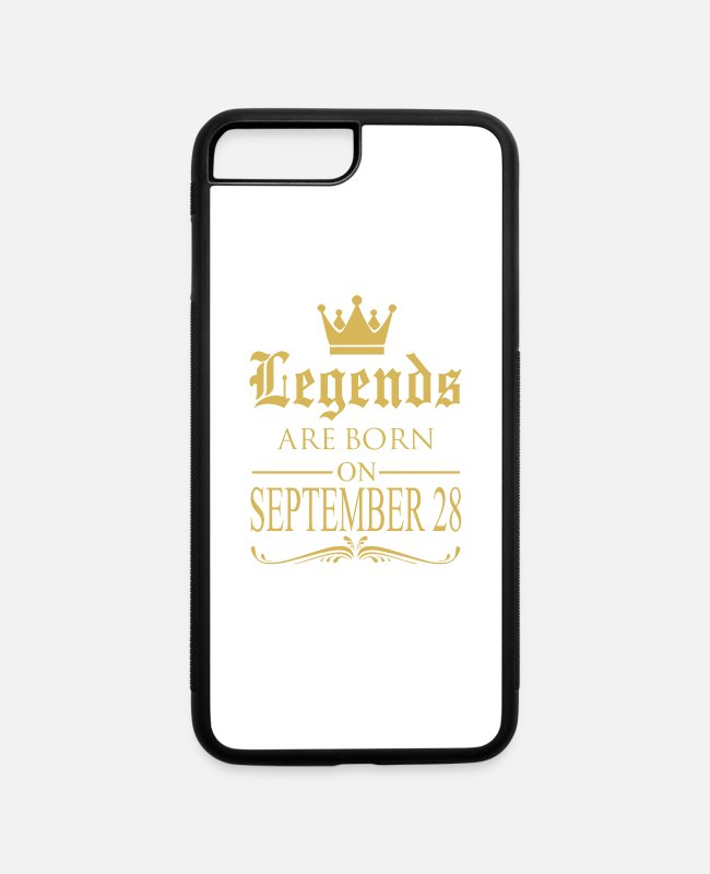 Legends Are Born In September iPhone Cases - Legends are born on September 28 - iPhone 7 & 8 Plus Case white/black