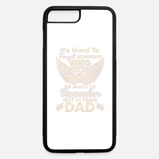 Rest iPhone Cases - Rest In Peace Dad - iPhone 7 & 8 Plus Case white/black