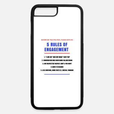 Political 5 Rules of Political Engagement - iPhone 7 & 8 Plus Case