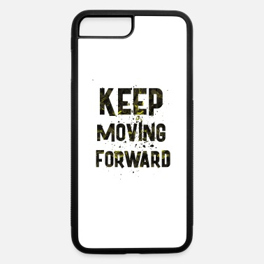 Boss Moves Keep moving - iPhone 7 & 8 Plus Case