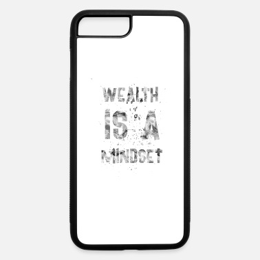 Wealth Wealth is a mindset - iPhone 7 Plus/8 Plus Rubber Case