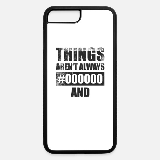 Digital iPhone Cases - Things aren' always black or white in hex code - iPhone 7 & 8 Plus Case white/black