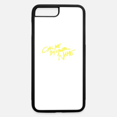 Write Your Name Call me by your name - iPhone 7 & 8 Plus Case