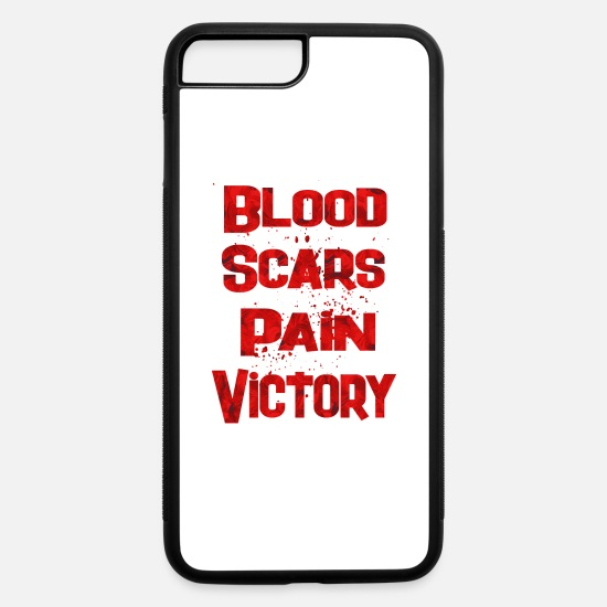 Birthday iPhone Cases - Blood Scars Pain Victory 1 - iPhone 7 & 8 Plus Case white/black